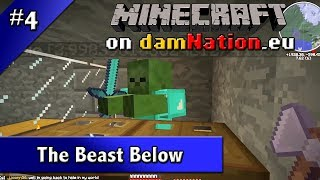 Minecraft on damNation - E4 - The Beast Below