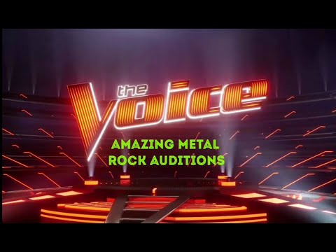 The Voice Masterpiece  Amazing Metal Rock Auditions in The Voice