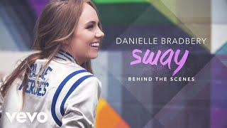 Danielle Bradbery - Sway (Behind The Scenes)
