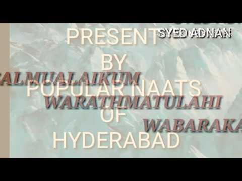 SUB UNHI KA HAI HAMARA KUCH NAHI NAAT BY SYED QUDRATH ULLAH JAFFERY (ADNAN)