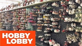HOBBY LOBBY CHRISTMAS 2019 CHRISTMAS ORNAMENTS - SHOP WITH ME SHOPPING STORE WALK THROUGH 4K