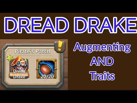 Augmenting And Traits For Dread Drake Castle Clash