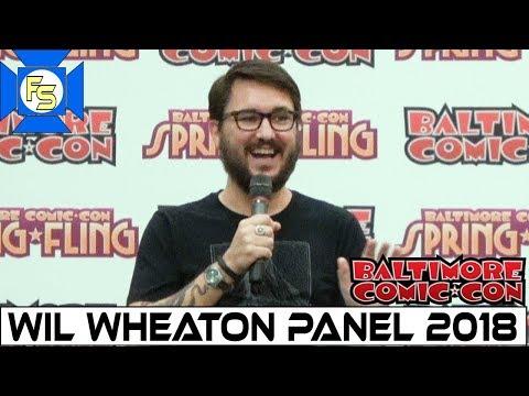 Wil Wheaton Star Trek TNG, The Big Bang Theory Panel  Baltimore Comic Con 2018