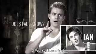 Legendado: Paul Wesley e Ian Somerhalder se conhecem? (E!Online)