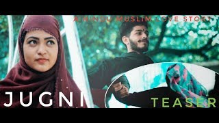 Jugni | Hindu Muslim love Story | TEASER | latest song 2019 | new whatsapp status | WD MOVIES