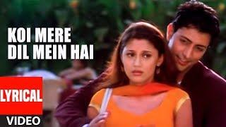 Koi Mere Dil Mein Hai Title Song Lyrical Video | Anuradha Paudwal, Kumar Sanu | Diya Mirza,Priyanshu