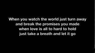 We The Kings - Just Keep Breathing w/ Lyrics