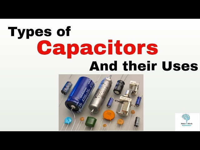 Capacitor types and Uses | Basic Electronics How and why to use Tutorial