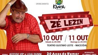 Zé Lezin 30 anos de humor - Show em Maceió