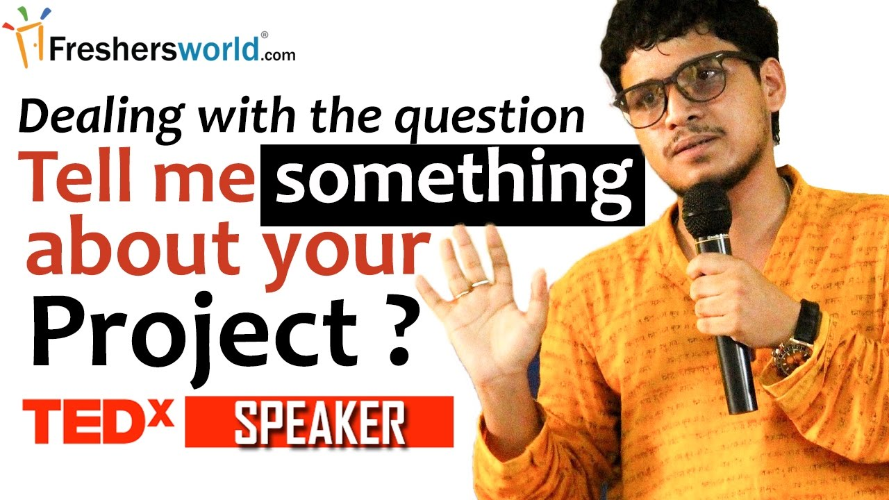 tell me something about your project effective answers by tell me something about your project effective answers by arunabha bhattacharjee