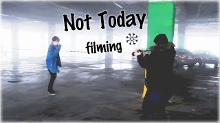 NOT TODAY FILMING | VLOG