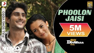 Phoolon Jaisi (Full Video Song) | Ekk Deewana Tha