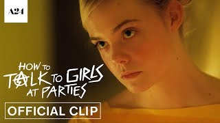 How To Talk To Girls At Parties | Do More Punk to Me | Official Clip HD | A24