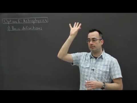 IB Physics SL revision - Option E (Astrophysics) 1 - basic definitions