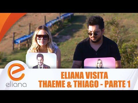 Eliana visita Thaeme & Thiago - Parte 1 | Programa Eliana (29/07/18)