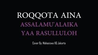 Gambar cover Sholawat - ROQQOTA AINA [ASSALAMUALAIKA YAA RASULALLOH] - cover: Mahasiswi IIQ