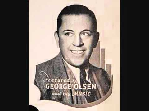 George Olsen and His Music - The Varsity Drag (1927)