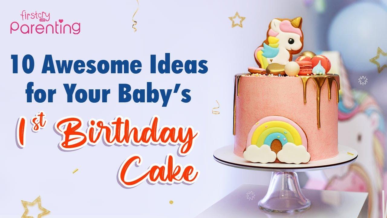 20 Creative Ideas For 1st Birthday Cakes For Baby Boys Girls
