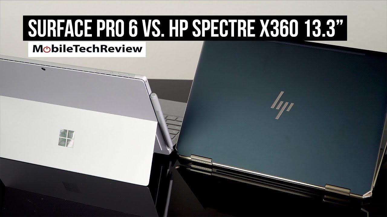 MS Surface Pro 6 vs HP Spectre x360 13
