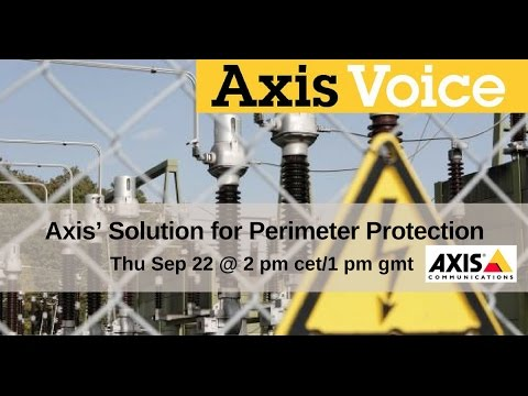 AxisVoice   Axis' Solution for Perimeter Protection