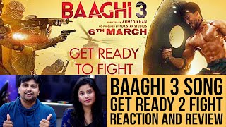 Get Ready to Fight Reloaded | Reaction | Baaghi 3 | Tiger Shroff | Shraddha K| Pranaay | Siddharth B