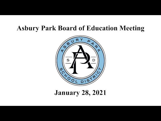 Asbury Park Board of Education Meeting - January 28, 2021