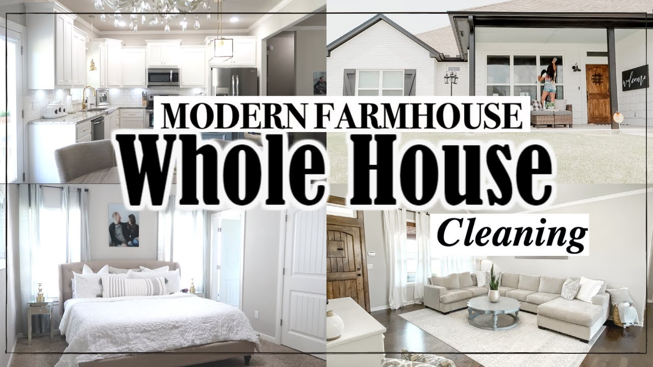 NEW! WHOLE HOUSE CLEANING | MODERN FARMHOUSE | WHOLE HOUSE CLEAN WITH ME 2020