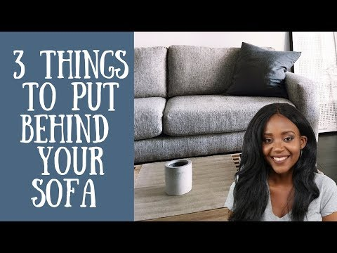 3 Things To Put Behind Your Sofa