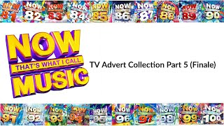 Now That's What I Call Music TV Advert Collection Part (5/5) Finale