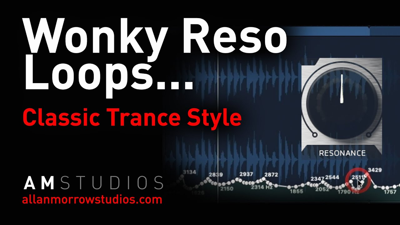 Trance Percussion | Wonky Reso Loops | Trance Tutorial