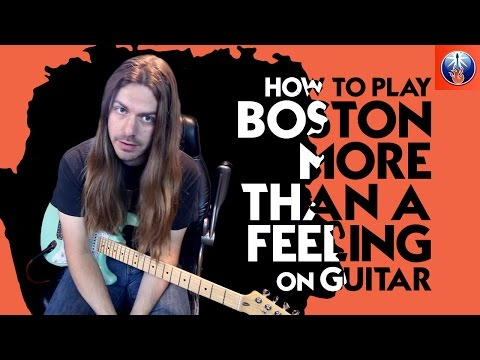 How to Play Boston More Than A Feeling On Guitar - More Than A Feeling Guitar Chords
