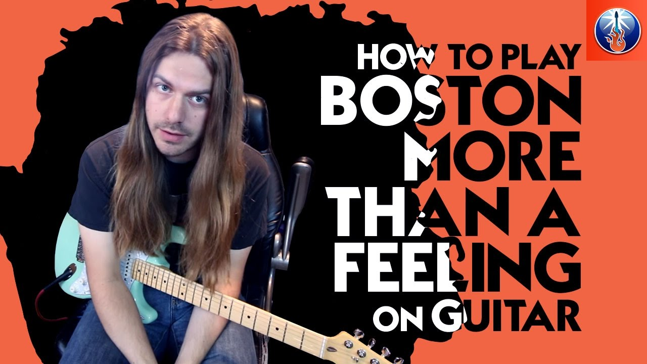 How To Play Boston More Than A Feeling On Guitar More Than A