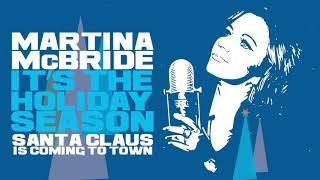 Martina McBride - Santa Claus is Coming To Town (Official Audio)