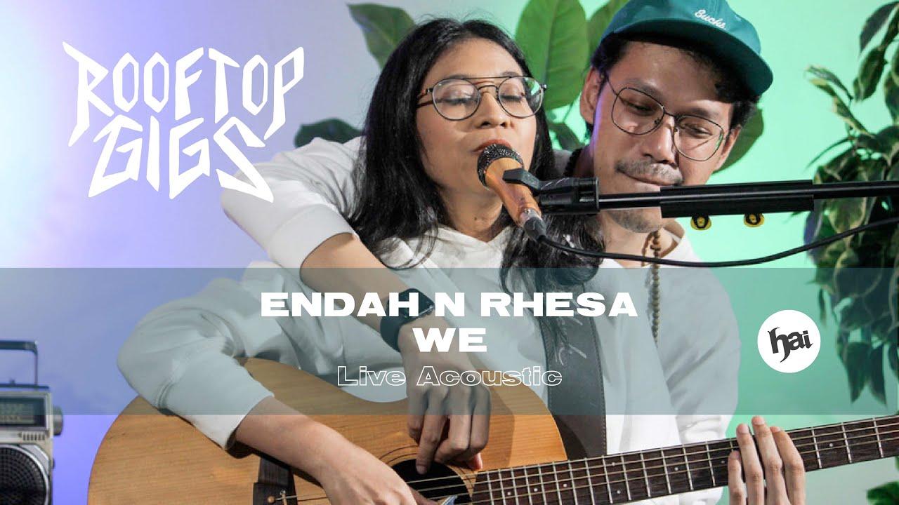 ENDAH & RHESA - WE | Rooftop Gigs | HAI