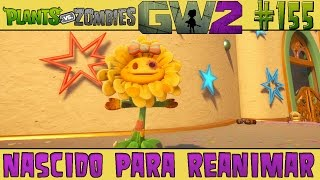 Plants vs. Zombies Garden Warfare 2 #155 - Nascido Para Reanimar [60 FPS]