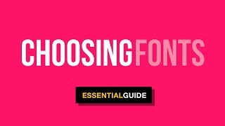 How To CHOOSE FONTS For Your Designs