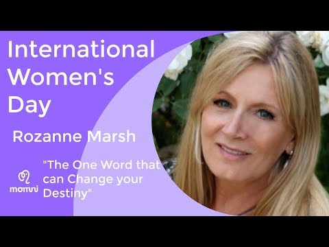 "Rozanne Marsh, ""The One Word that can Change your Destiny"""