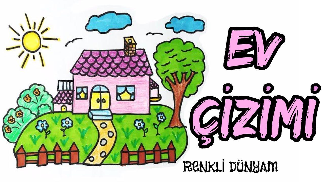 Ev Nasıl çizilir Ev çizimi How To Draw A House Renkli Dünyam