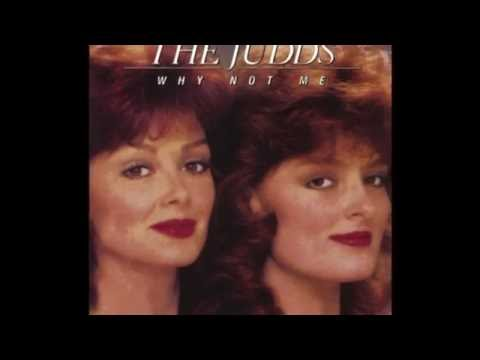 Why Not Me The Judds Youtube