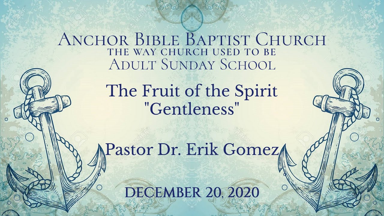 The Fruit of the Spirit - Gentleness