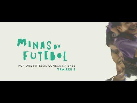 Minas Do Futebol │Trailer Oficial 2 [HD]