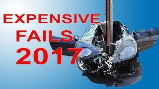 Expensive Fails July 2017 That S Going To Cost You