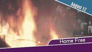 Home Free, August 12 2015
