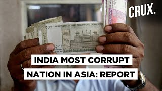 Why India Was Named Most Corrupt Nation In Asia   Global Corruption Barometer 2020