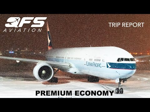 TRIP REPORT | Cathay Pacific - 777 300 - Vancouver (YVR) To New York (JFK) | Premium Economy