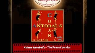 Cuban Antobal's – The Peanut Vendor (El Manisero) (Perlas Cubanas)