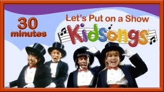 Let's Put on a Show Kidsongs | Kids Tap Dance | Mr Bassman | Me and My Shadow | Show Tunes |PBS Kids thumbnail