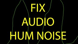 Stop Audio Hum Ground Loops & Buzz Noise 60 Hz