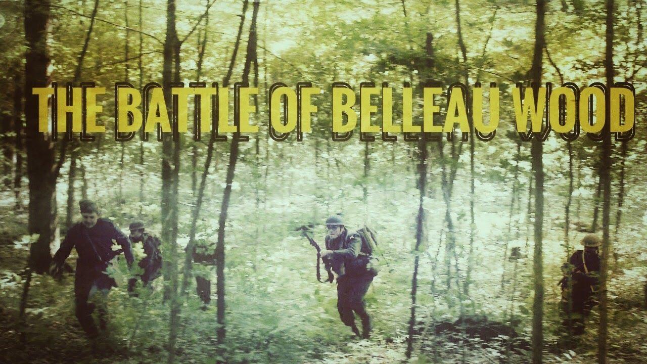 The Battle of Belleau Wood P1