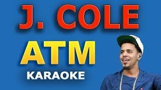 J. Cole - ATM (Karaoke Version) Ⓜ️
